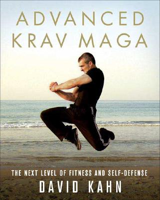 Advanced Krav Maga By Kahn, David
