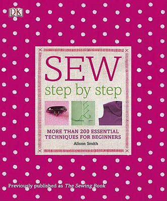 Sew Step by Step By Smith, Alison