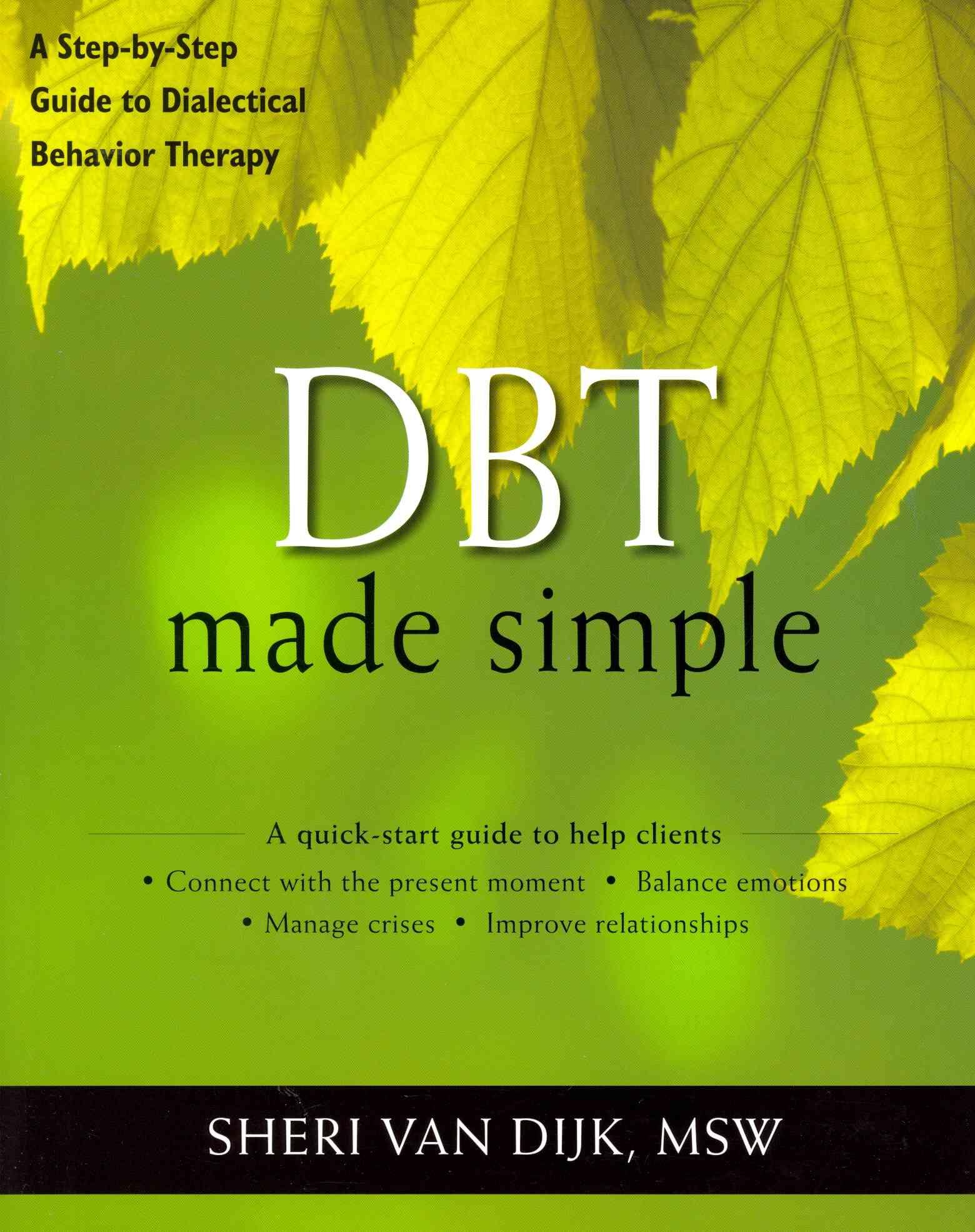 DBT Made Simple By Van Dijk, Sheri
